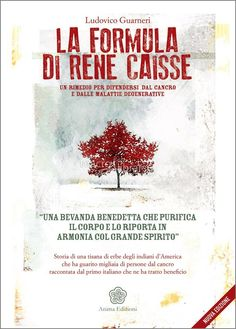 Ludovico Guarneri - Un rimedio per difendersi dal cancro e dalle malattie degenerative - ★★★★★