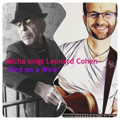 micha-singt-leonard-cohen-bird-on-a-wire