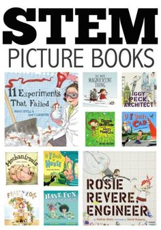 STEM books to encourage kids to love science, math, engineering, and technology.
