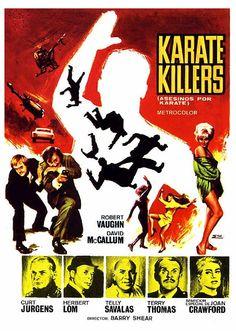The Karate Killers (1967)  (The 6th The Man From U.N.C.L.E. Movie) Stars: Robert Vaughn, David McCallum, Joan Crawford, Curd Jürgens, Herbert Lom, Telly Savalas, Terry-Thomas, Leo G. Carroll, Kim Darby, Diane McBain, Jill Ireland, Irene Tsu, Jim Boles ~  Director: Barry Shear