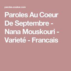 Paroles Au Coeur De Septembre - Nana Mouskouri - Varieté - Francais