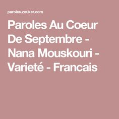 Paroles Au Coeur De Septembre - Nana Mouskouri - Varieté - Francais