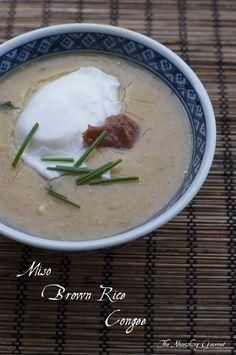 Miso Brown Rice Congee (and why I love this nourishing & savory porridge)