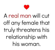 A real man Now Quotes, True Quotes, Quotes To Live By, Ex Wife Quotes, Let Him Go Quotes, Happy Wife Quotes, Happy Birthday Quotes, Boyfriend Quotes, Couple Quotes