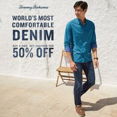 World's Most Comfortable Denim Buy a pair, get another for 50% off! This is our way of giving you the best the Island Life has to offer.