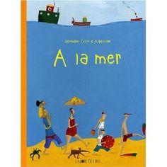 A la mer: Amazon.fr: Germano Zullo, Albertine: Livres