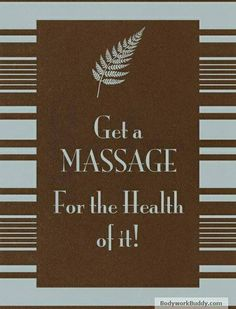 Get a Massage - for the Health of It