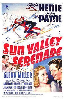 Sun Valley Serenade. Sonja Henie, John Paye, Milton Berle, Glenn Miller. Directed by H. Bruce Humberstone. 1941