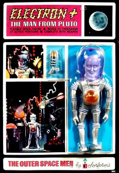 ACTION FIGURE ROUNDUP PRESENTS CLOSE ENCOUNTERS Visions Of Colorforms The Outer Space Men Circa 1968 Electron The Man From Pluto