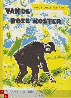 W.G. van de Hulst, Van de boze koster Teenage Years, Do You Remember, Sweet Memories, Childhood Memories, Illustrator, The Past, Youth, Van, Holland