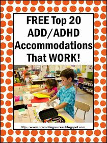 top 20 ADHD accommodations and modifications . typically, children diagnosed with ADHD have developmentally inappropriate behavior, including poor attention skills, impulsivity and hyperactivity. Behaviour Management, Classroom Management, Adhd Accommodations, Adhd Strategies, School Social Work, Classroom Behavior, Classroom Teacher, Elementary Teacher, Teacher Blogs