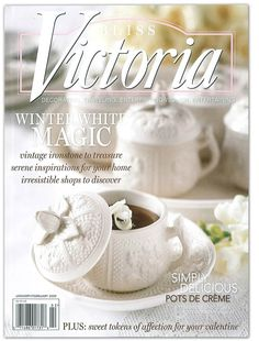 Victoria Magazine - Jan/Feb 2009, the winter white issue.  One of my photos was published in this issue!