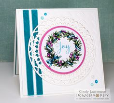 Wreaths Plain & Fancy stamp set by Power Poppy, card design by Cindy Lawrence.