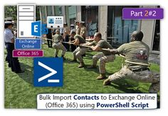 Bulk Import Contacts to Exchange Online (Office 365) Using PowerShell script | Part 2#2 - http://o365info.com/bulk-import-contacts-exchange-online-office-365-using-powershell-script-part-2-of-2/