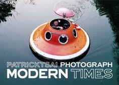 """""""Modern Times"""" by Patrick Tsai"""