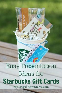 Easy presentation ideas for Starbucks Gift Cards- a perfect teacher gift idea!