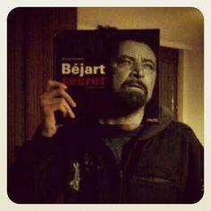Béjart is in… Béjart's house