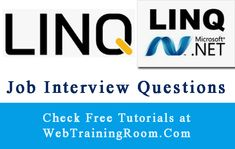 LINQ Interview Questions Answers for C# linq developer Question And Answer, This Or That Questions, Net Framework, Interview Questions And Answers, Sql Server, Programming Languages
