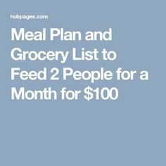 meal plan and grocery list to feed 2 people for a month for 100