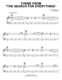 New piano sheet music on Modern Score : John Mayer: Theme From The Search For Everything - Partition Piano Voix Guitare (Mélodie Main Droite) - 3,90€  Partition Piano Voix Guitare (Mélodie Main Droite)