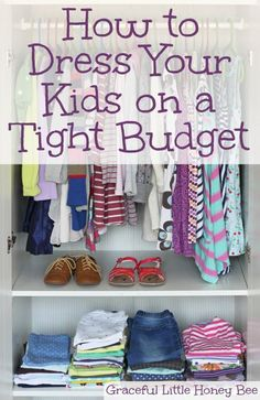 Learn how to dress your kids in quality clothes on a tight budget. Use this guide for back to school.