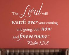 Psalm 121:8 Christian Scripture Wall Decal – Sticky Wall Prints