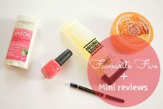 """""""Favourite Five"""" are the top 5 beauty products from the ones I currently use. I have also included mini reviews under each to let you know how well they work"""