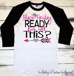 Black Friday Shirts, Holiday Shirts, Shopping Shirts, Custom, Baseball Tee, Black Friday Sale, Women's Black Friday, I Love Shopping, Sales  by AshleysCustomApparel on Etsy