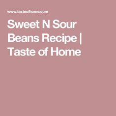 Sweet N Sour Beans Recipe | Taste of Home