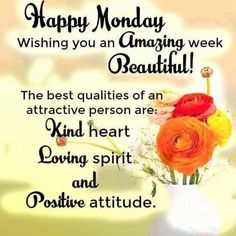 Good Night Quotes : Happy Monday - Quotes Sayings Monday Wishes, Monday Greetings, Happy Monday Quotes, Good Morning Happy Monday, Monday Morning Quotes, Monday Blessings, Morning Greetings Quotes, Morning Inspirational Quotes, Morning Blessings