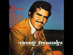 Mix Primeros exitos Vicente Fernandez - YouTube