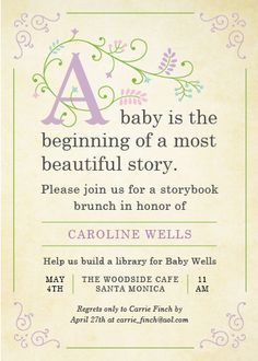Storybook by Poka Labs but change the wording. Babies are the beginning of a most beautiful story