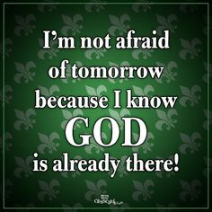 not afraid in Christ