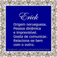Significado do nome Erick   Significado dos Nomes