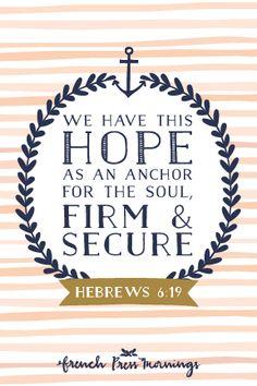 French Press Mornings - Hebrews 6:19 #encouragingwednesdays #fcwednesdaywisdom #quotes