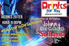 YA ESTAMOS LISTOS ACÁ EN DRIKNS.!!!    SOLO PARA PERSONAS DE BUEN GUSTO MUSICAL EN VIVO- Johnny Be Good & su Banda # FullParty #Merengue #Bachata #Salsa #Ballenato  HOY en DRINKS FOR YOU