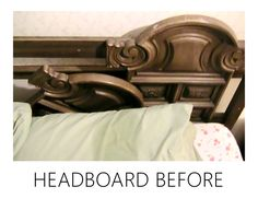 Headboard before
