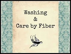 Fiber 101. Here you will find washing instructions, as well as general wrapping qualities of various fibers.