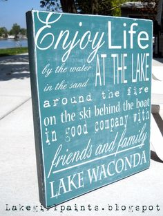"""Another great version of the """"lake house"""" sign!"""