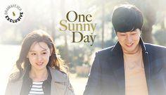 One Sunny Day. 2015 Korean drama. This looks promising.