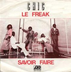 """Disco Bands le freak   36. Chic - """"Le Freak"""" (1978)"""
