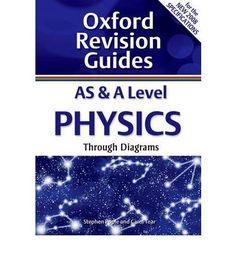 AS & A level physics: through diagrams