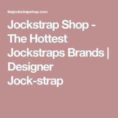 Jockstrap Shop - The Hottest Jockstraps Brands | Designer Jock-strap