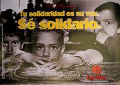 Cartel Campaña de Caridad 1999: Tu solidaridad es su voz. Sé solidario.