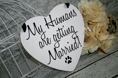 A personal favorite from my Etsy shop https://www.etsy.com/listing/160351855/my-humans-are-getting-married-save-the