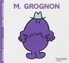 Monsieur Grognon de Roger Hargreaves http://www.amazon.fr/dp/201224811X/ref=cm_sw_r_pi_dp_Lo4uwb1C3H21M