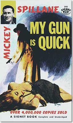 Vtg Pulp Book Novel My Gun is Quick by Mickey Spillane Signet 1957 Pulp Fiction Comics, Pulp Fiction Book, Crime Fiction, Detective, Image Mickey, Book Cover Art, Book Covers, Book Art, Roman