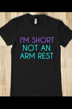 Short girl problems- yeah I need this shirt!