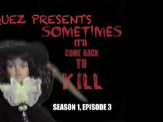 S1-E3 ~ Sometime's It'll Come Back to Kill! - Manny Velazquez Presents (2016)