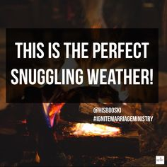 Yes this is the perfect snuggling weather! ❄️❄️ #married #Marriage #marriedlife #pray #Prayer #IgniteMarriageMinistry #marriageministry #quote #quoteoftheday #natural #naturalhair #foodie #faith #love #God #blessed #snuggling #snuggles #snugglingweather